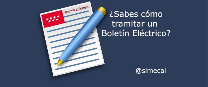 CUMPLIMENTACIÓN DE BOLETINES ELÉCTRICOS EN LA COMUNIDAD DE MADRID