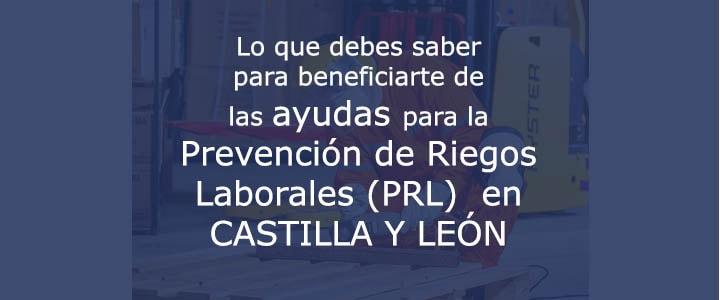 SUBVENCIONES  PRL DE CASTILLA Y LEÓN 2018
